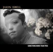 ISBELL JASON-SOMETHING MORE THAN FREE CD *NEW*