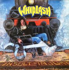 WHIPLASH-INSULT TO INJURY LP VG+ COVER VG