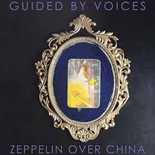 GUIDED BY VOICES-ZEPPELIN OVER CHINA 2LP *NEW*