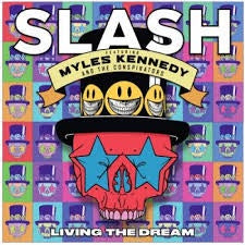 SLASH FEATURING MYLES KENNEDY & THE CONSPIRATORS-LIVING THE DREAM CD *NEW*