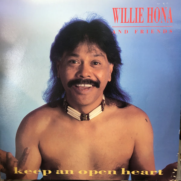 HONA WILLIE-KEEP AN OPEN HEART LP VG COVER VG