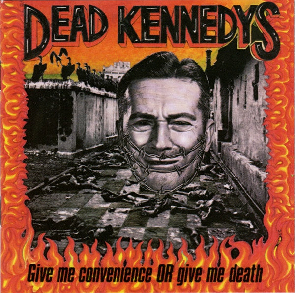 DEAD KENNEDYS-GIVE ME CONVENIENCE OR GIVE ME DEATH CD *NEW*