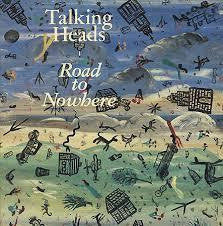 "TALKING HEADS-ROAD TO NOWHERE 12"" VG+ COVER VG+"