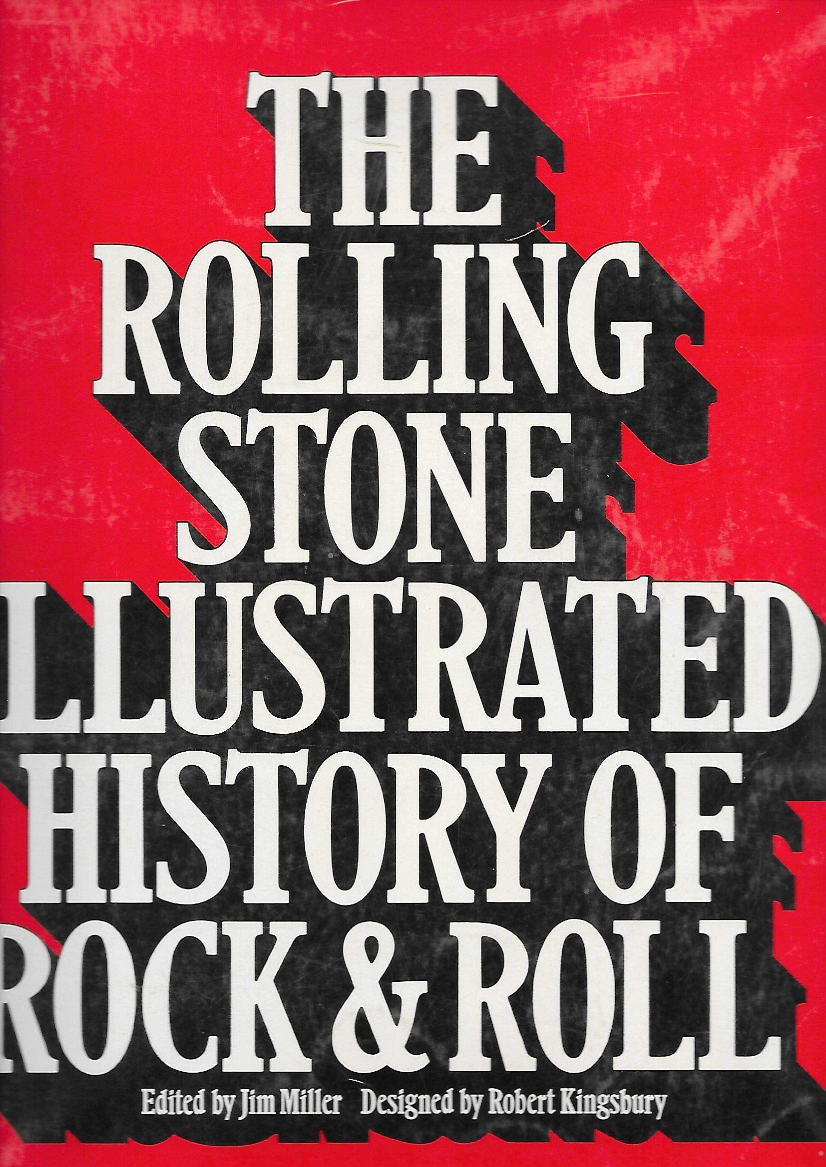 THE ROLLING STONE ILLUSTRATED HISTORY OF ROCK AND ROLL-JIM MILLER BOOK G