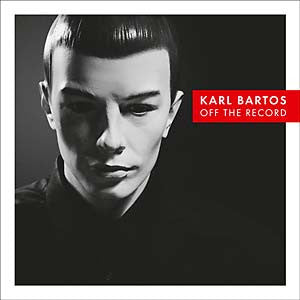 BARTOS KARL-OFF THE RECORD LP AND CD *NEW*
