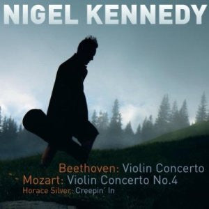 BEETHOVEN AND MOZART-NIGEL KENNEDY *NEW*