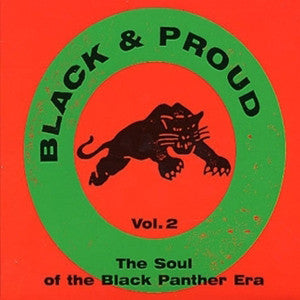 BLACK AND PROUD SOUL OF THE BLACK PANTHER ERA-VARIOUS 2LP *NEW*