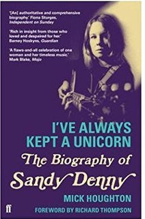 DENNY SANDY-I'VE ALWAYS KEPT A UNICORN:THE BIOGRAPHY BOOK VG+