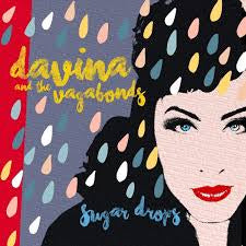 DAVINA & THE VAGABONDS-SUGAR DROPS CANDY COLOURED VINYL LP *NEW*