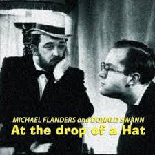FLANDERS & SWANN-AT THE DROP OF A HAT CD *NEW*