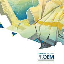 PROEM-UNTIL HERE FOR YEARS LP *NEW*