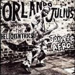 JULIUS ORLANDO WITH THE HELIOCENTRICS-JAIYEDE AFRO CD *NEW*