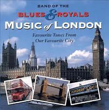 BAND OF THE BLUES AND ROYALS-MUSIC OF LONDON CD G