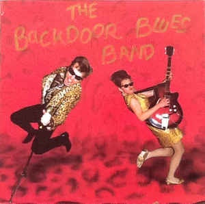 "BACKDOOR BLUES BAND THE-THE BACKDOOR BLUES BAND 12"" EP VG COV ER VG+"