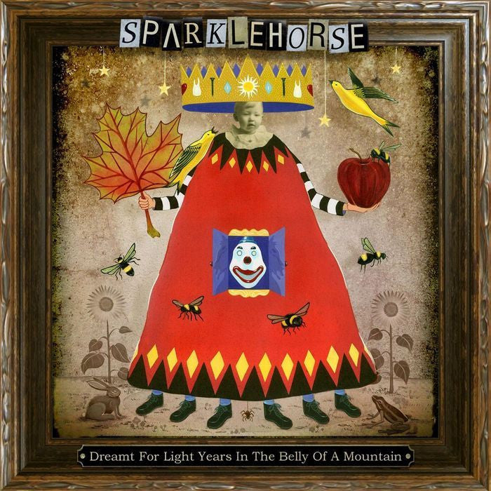 SPARKLEHORSE-DREAMT FOR LIGHTYEARS IN THE BELLY LP *NEW*