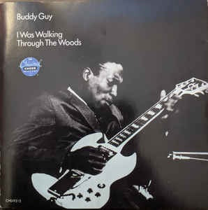 GUY BUDDY-I WAS WALKING THROUGH THE WOODS CD VG