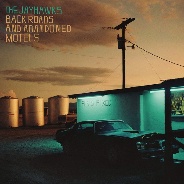 JAYHAWKS THE-BACK ROADS & ABANDONED MOTELS LP *NEW*