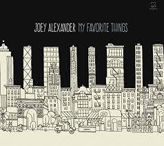 ALEXANDER JOEY - MY FAVOURITE THINGS CD *NEW*