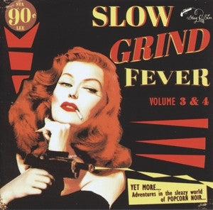 SLOW GRIND FEVER VOL 3 AND 4-VARIOUS ARTISTS CD *NEW*