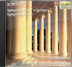 SCHUMANN-SYMPHONY NO 1 AND 4-BALTIMORE SYMPHONY *NEW*