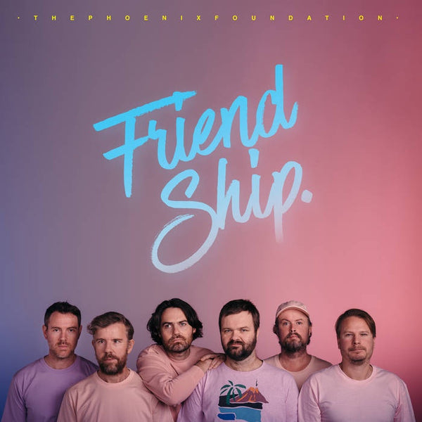 PHOENIX FOUNDATION THE-FRIEND SHIP PINK VINYL LP + TURQUOISE VINYL 7'' *NEW*