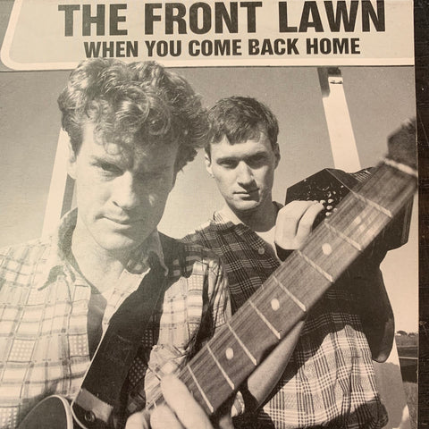 "FRONT LAWN THE-WHEN YOU COME BACK HOME 7"" VG+ COVER VG+"