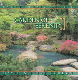 GORDON DAVID & STEVE-GARDEN OF SERENITY II CD *NEW*