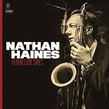 HAINES NATHAN-VERMILLION SKIES CD *NEW*