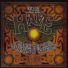 HAVE THE-BACK TO THE BURNING WRECK CD G