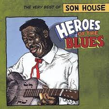 HOUSE SON-HEROES OF THE BLUES VERY BEST OF CD *NEW*