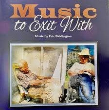 BIDDINGTON ERIC-MUSIC TO EXIT WITH CD *NEW*
