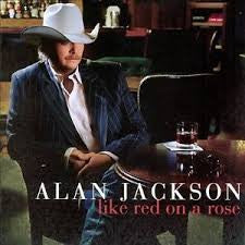 JACKSON ALAN-LIKE RED ON A ROSE *NEW*