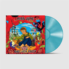 MISS JUNE-BAD LUCK PARTY BLUE VINYL*NEW*