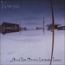 KYUSS-AND THE CIRCUS LEAVES TOWN CD *NEW*