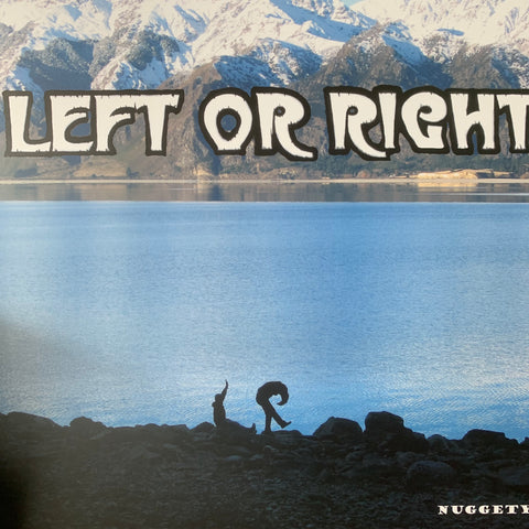 LEFT OR RIGHT-NUGGETY 10TH ANNIVERSARY EDITION LP *NEW*