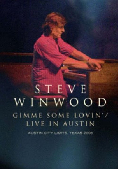 WINWOOD STEVE-GIMME SOME LOVIN LIVE IN AUSTIN DVD *NEW*