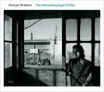 BRAHEM ANOUAR-THE ASTOUNDING EYES OF RITA CD *NEW*