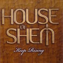 HOUSE OF SHEM-KEEP RISING *NEW*