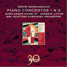 SHOSTAKOVICH-PIANO CONCERTOS 1 AND 2 HAMELIN LITTON *NEW*