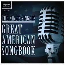KINGS SINGERS THE-GREAT AMERICAN SONGBOOK 2CDS *NEW*