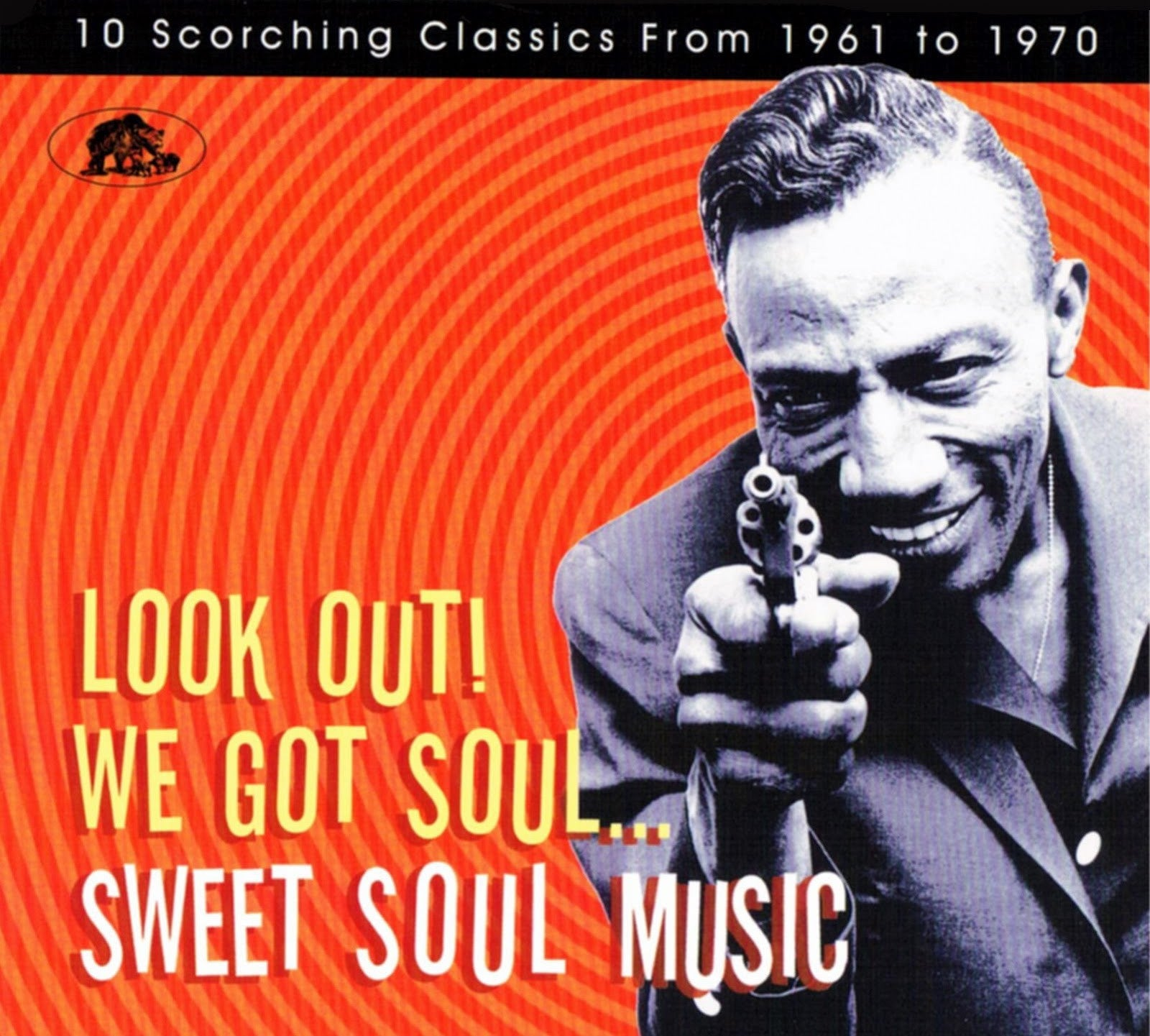 LOOK OUT WE GOT SOUL SWEET SOUL MUSIC-VARIOUS ARTISTS CD