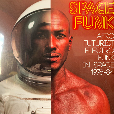 SPACE FUNK AFRO FUTURIST ELECTRO FUNK IN SPACE 1976-84-VARIOUS ARTISTS CD *NEW*