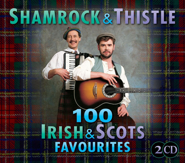 SHAMROCK AND THISTLE-100 IRISH AND SCOTS FAVOURITES 2CD *NEW*