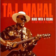 TAJ MAHAL-BLUES WITH A FEELING VERY BEST OF CD *NEW*
