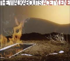 THE WALKABOUTS-ACETYLENE *NEW*