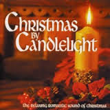 CHRISTMAS BY CANDLELIGHT-VARIOUS ARTISTS *NEW*