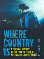 WHERE COUNTRY IS - A PICTORIAL HISTORY BOOK *NEW*