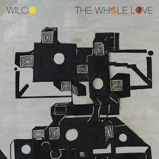 WILCO-THE WHOLE LOVE *NEW*