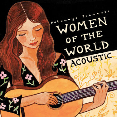 WOMEN OF THE WORLD ACOUSTIC *NEW*