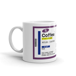 Prescription Coffee Mug (11 oz.)